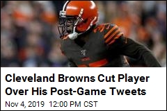Cleveland Browns Player's Twitter Rant Costs Him His Job