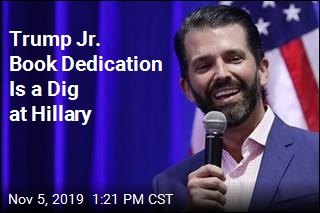 Trump Jr. Book Dedication Is a Dig at Hillary