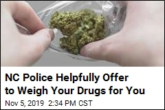 NC Police Helpfully Offer to Weigh Your Drugs for You