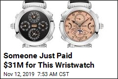 Someone Just Paid $31M for This Wristwatch
