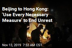 Beijing Calls for Fiercer Crackdown in Hong Kong