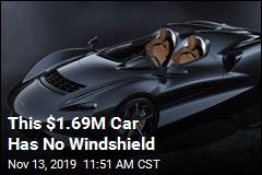 This $1.69M Car Has No Windshield