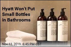 Hotel Chain to Shift From Small Bottles