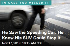 He Saw the Speeding Car. He Knew His SUV Could Stop It