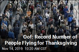 Oof: Record Number of People Flying for Thanksgiving