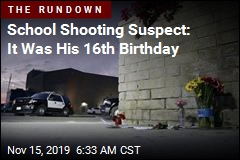 School Shooting Suspect: It Was His 16th Birthday