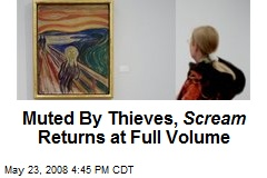 Muted By Thieves, Scream Returns at Full Volume