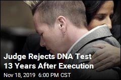 DNA Tests Blocked 13 Years After Execution