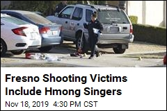 Fresno Shooting Victims Include Hmong Singers