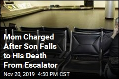 Her Son Fell to His Death From Escalator; Now She's Charged
