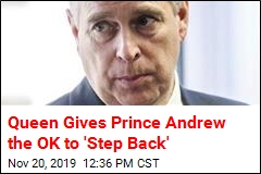 Queen Gives Prince Andrew the OK to 'Step Back'