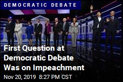 First Question at Democratic Debate Was on Impeachment