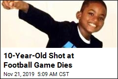 10-Year-Old Shot at Football Game Dies