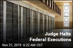Judge Halts Federal Executions