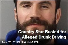 Country Star Busted for Alleged Drunk Driving