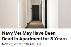 Navy Vet May Have Been Dead in Apartment for 3 Years
