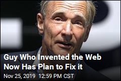 Guy Who Invented the Web Now Has Plan to Fix it