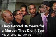 They Served 36 Years for a Murder They Didn't See