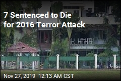 7 Sentenced to Die for 2016 Terror Attack