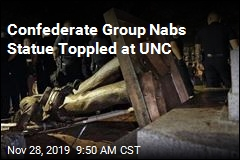 Confederate Group Nabs Statue Toppled at UNC