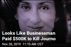 Looks Like Businessman Paid $500K to Kill Journo