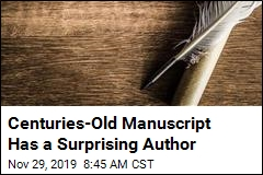 Centuries-Old Manuscript Has a Surprising Author