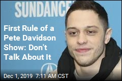 Want to See Pete Davidson? Sign a $1M NDA
