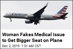 Woman Fakes Medical Issue to Get Bigger Seat on Plane