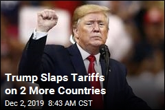 Trump Slaps Tariffs on 2 More Countries