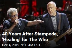 40 Years After Stampede, 'Healing' for The Who
