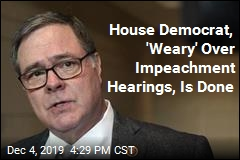 Democrat 'Weary' Over Impeachment Hearings Won't Be Back