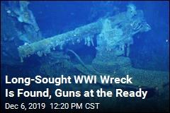 Long-Sought WWI Wreck Is Found, Guns at the Ready