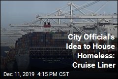 City Official's Idea to House Homeless: Cruise Ship