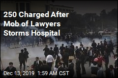 250 Charged After Mob of Lawyers Storms Hospital