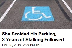 She Scolded His Parking. He Harassed Her for Years