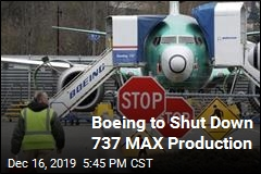 Boeing to Shut Down 737 MAX Production