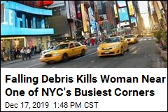 Falling Debris Kills Woman Near One of NYC's Busiest Corners
