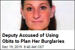Deputy Accused of Using Obits to Plan Her Burglaries