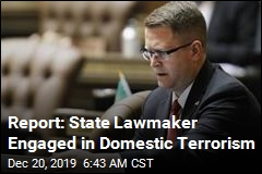 Report: State Lawmaker Engaged in Domestic Terrorism