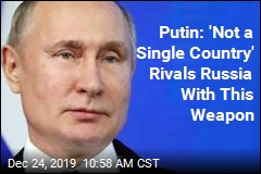 Putin: 'Not a Single Country' Rivals Russia With This Weapon