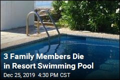 3 Family Members Die in Resort Swimming Pool