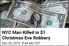 NYC Man Killed in $1 Christmas Eve Robbery