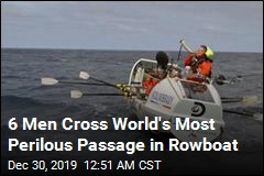 6 Men Cross World's Most Perilous Passage in Rowboat