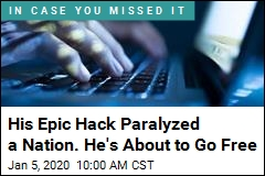 Hacker Who Paralyzed a Nation About to Go Free