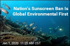 Nation's Sunscreen Ban Is Global Environmental First