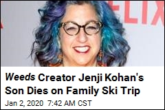 Weeds Creator Jenji Kohan's Son Dies on Family Ski Trip