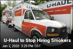 Do You Smoke? U-Haul Doesn't Want You