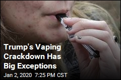 Trump Leaves Much Out of Vaping Crackdown