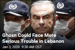 Ghosn Could Face More Serious Trouble in Lebanon