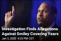 Investigation Finds Allegations Against Smiley Covering Years